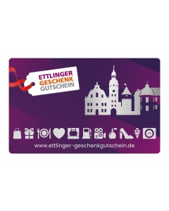 Ettlinger Geschenkgutschein 25,- €